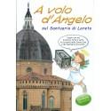 A volo d'Angelo sul Santuario di Loreto