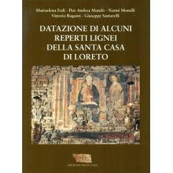 Datazion di alcuni reperti lignei della Santa Casa di Loreto