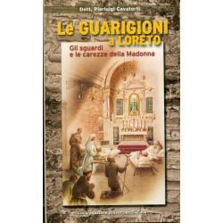 Le guarigioni a Loreto