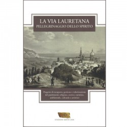 La Via Lauretana - Pellegrinaggio dello spirito
