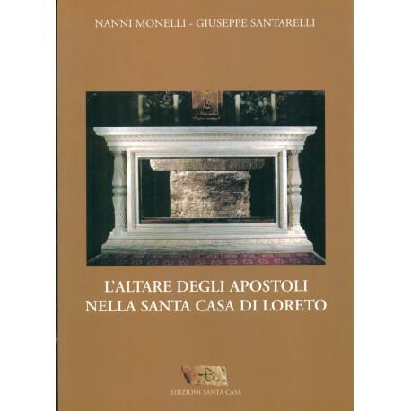 L'altare degli Apostoli nella Santa Casa di Loreto