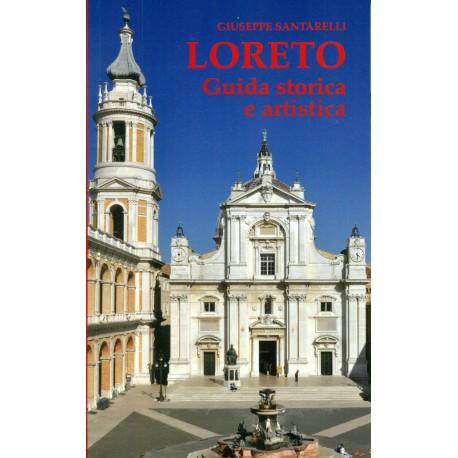 Loreto, guida storica e artistica