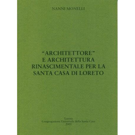 Architettore e Architettura rinascimentale per la Santa Casa di Loreto