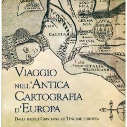 Viaggio nell'Antica Cartografia d'Europa
