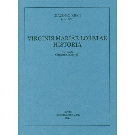 Virginis Mariae Loretae Historia