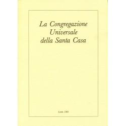 La Congregazione Universale della Santa Casa