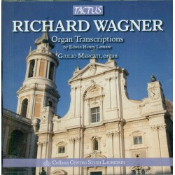 Richard Wagner - Organ Transcriptions